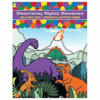 Do A Dot Discovering Mighty Dinosaurs Activity Book